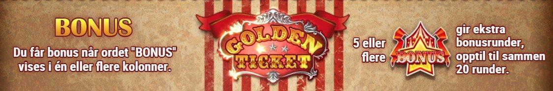 bonus i golden ticket