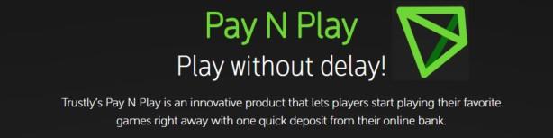 Pay n Play er en betalingsmetode for casino fra Trustly