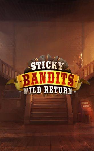 Sticky Bandits: Wild Return