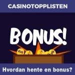 Hvordan hente casino bonus?